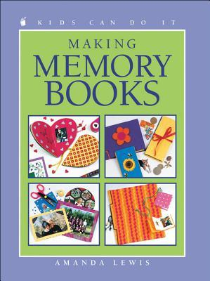 Making Memory Books (Kids Can Do It)