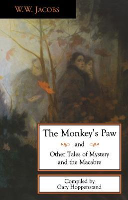 The Monkey's Paw and Other Tales of Mystery and Macabre