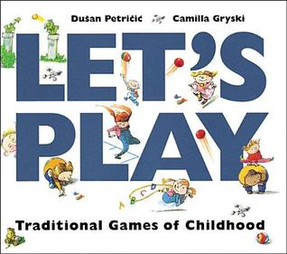 Let's Play: Traditional Games of Childhood