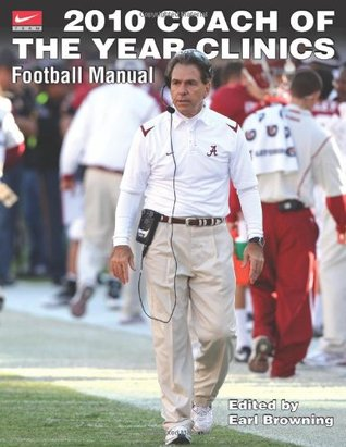 2010 Coach of the Year Clinics Football Manual por Earl Browning EPUB FB2