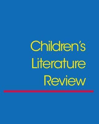Children's Literature Review, Volume 76