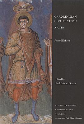 Carolingian Civilization: A Reader