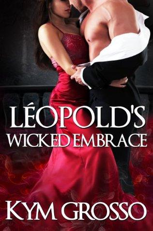 Léopold's Wicked Embrace