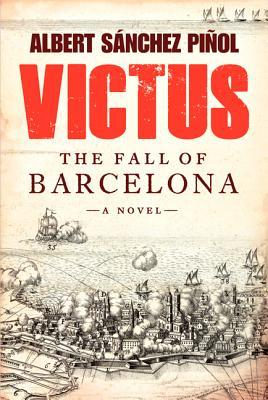 Victus: The Fall of Barcelona