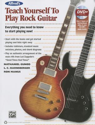Alfred's Teach Yourself Rock Guitar: Everything You Need to Know to Start Playing Now!, Book & DVD