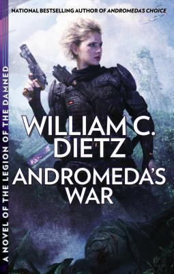 Andromeda's War (Legion of the Dammed, #0.3)