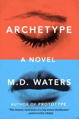 Ebook Archetype by M.D. Waters DOC!
