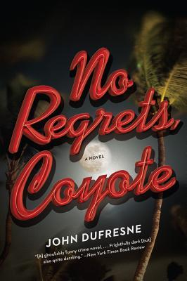 No Regrets, Coyote: A Wylie Coyote Novel (Wylie Coyote, #1)
