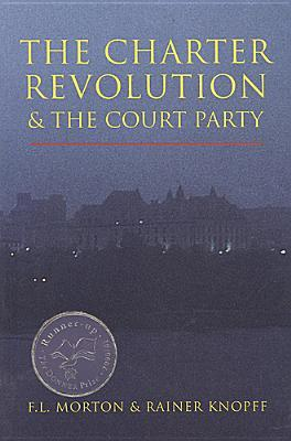 The Charter Revolution and the Court Party EPUB PDF 978-1551110899