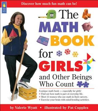The Math Book for Girls: and Other Beings Who Count