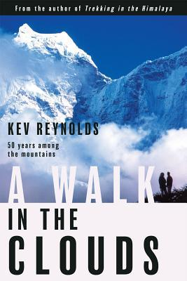 A Walk in the Clouds: 50 Years Among the Mountains