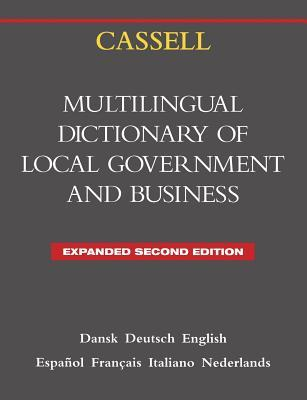 Cassell Multilingual Dictionary of Local Government: Second Edition