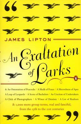 An Exaltation of Larks by James Lipton