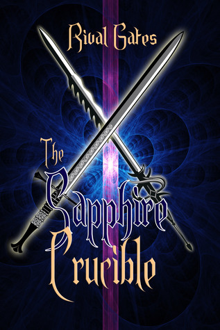The Sapphire Crucible (Sapphire Chronicles #2)