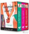 Remember When Trilogy (The Remember Trilogy, #1-3)