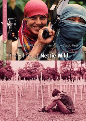 Wild at Heart: The Films of Nettie Wild