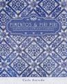 Pimentos and Piri Piri by Carla Azevedo