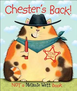 Ebook Chester's Back! by Mélanie Watt read!