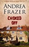 Choked Off (The Falconer Files, #2)