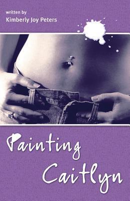Painting Caitlyn (Caitlyn, #1)