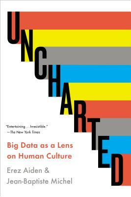 Uncharted: Big Data as a Lens on Human Culture