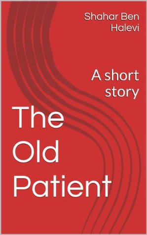 the-old-patient-a-short-story