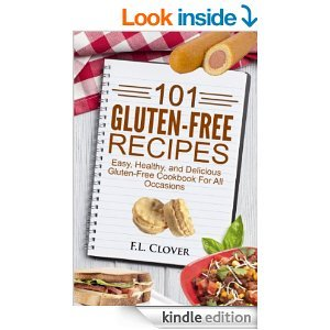 gluten-free-101-101-gluten-free-recipes-easy-healthy-and-delicious-gluten-free-cookbook-for-all-occasions
