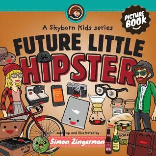 Future Little Hipster