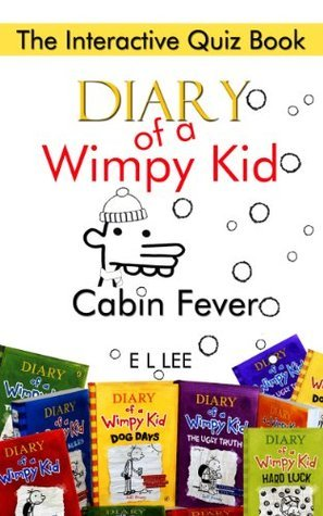 Diary of a Wimpy Kid Cabin Fever The Interactive Quiz Book