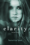Clarity Book Two (Clarity, #2)