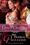 Her Prodigal Passion (Mayhem in Mayfair, #4)