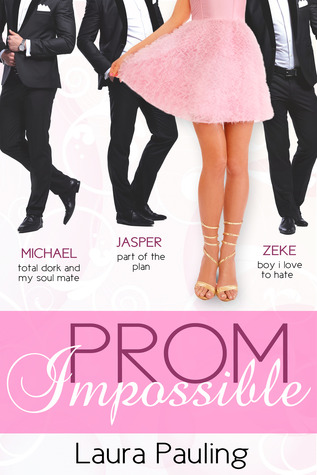 Prom Impossible (Prom Impossible, #1)