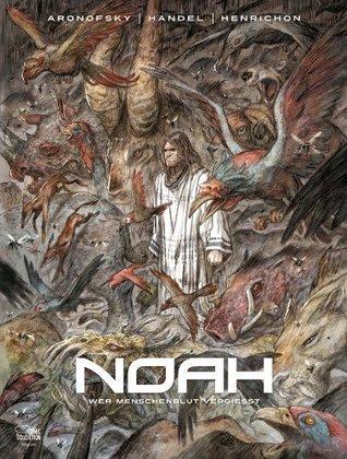 Noah #4 - Wer Menschenblut vergießt