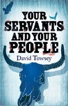 Your Servants and Your People (The Walkin' Trilogy, #2)