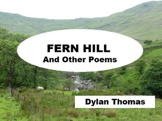 Fern Hill and Other Poems