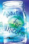 Waiting for Unicorns by Beth Hautala