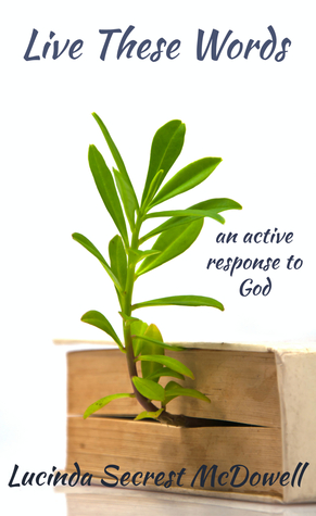 live-these-words-an-active-response-to-god