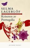 Keiseren av Portugalia by Selma Lagerlöf