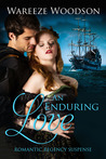 An Enduring Love by Wareeze Woodson