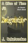 A Slice of Time (Brigantine #2)