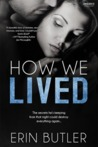 How We Lived (Remembering Kyle, #1)