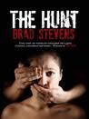 The Hunt by Brad  Stevens