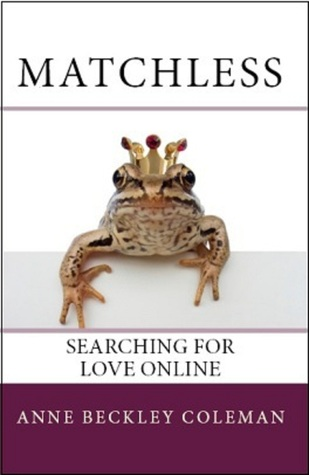 Matchless: Searching for Love Online