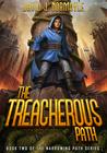 The Treacherous Path (The Narrowing Path, #2)
