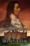 Mr. Darcy's Forbidden Love by Brenda J. Webb
