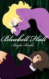 Bluebell Hall