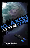 Klaxon at the Core (Psionic Frequency, #2)
