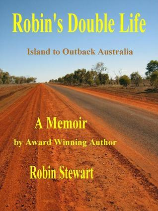 Robin's Double Life: Island to Outback Australia