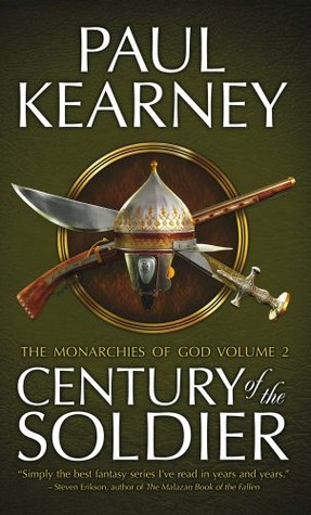 Century of the Soldier (The Monarchies of God #3-5)