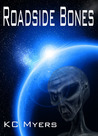 Roadside Bones